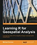 geospatial development - Learning R for Geospatial Analysis