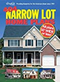 404 Narrow Lot Home Plans by Garlinghouse Company (2004-11-01)