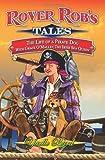 Rover Rob's Tales, Yaelle Byrd, 1439200475