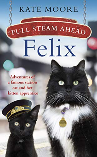 Full Steam Ahead, Felix: Adventures of a famous station cat and her kitten - T-shirt Dog Hope
