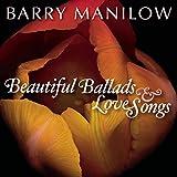 : Beautiful Ballads & Love Songs