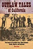 Outlaw Tales of California, Chris Enss, 0762738529