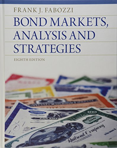 Bond Markets, Analysis and Strategies (8th Edition) by Prentice Hall
