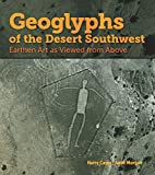Search : Geoglyphs of the Desert Southwest: Earthen Art as Viewed from Above