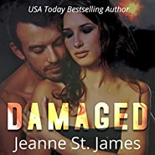 Damaged Audiobook by Jeanne St. James Narrated by B.B. Franklin