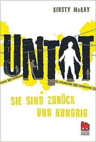 Kirsty McKay – Untot (2) – Sie sind zurück und hungrig