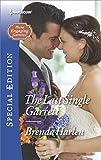 img - for The Last Single Garrett (Those Engaging Garretts!) book / textbook / text book