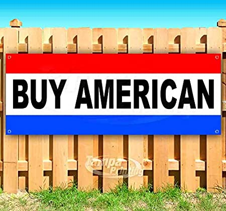 New Store Many Sizes Available Advertising Buy American Extra Large 13 oz Heavy Duty Vinyl Banner Sign with Metal Grommets Flag,