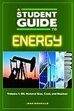 A Student Guide to Energy, John F. Mongillo, 0313377200