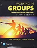 Working in Groups: Communication Principles and Strategies, Books a la Carte (7th Edition)