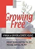 Growing Free, Wendy Susan Deaton, 0789012804