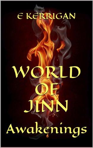 Book: World of Jinn - Awakenings by E Kerrigan