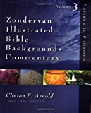 img - for ILLUSTRATION BIBLE BACKGROUND COMMENTARY VOL 3: Romans to Philemon v. 3 (Zondervan Commentary) by ARNOLD CLINTON (30-Jul-2002) Hardcover book / textbook / text book