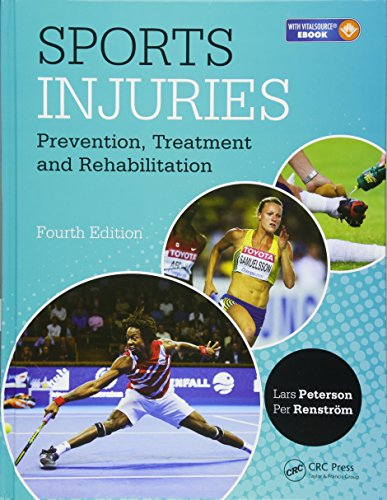 Sports Injuries: Prevention, Treatment and Rehabilitation, Fourth ()