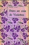 Dans un coin de violettes par Renée