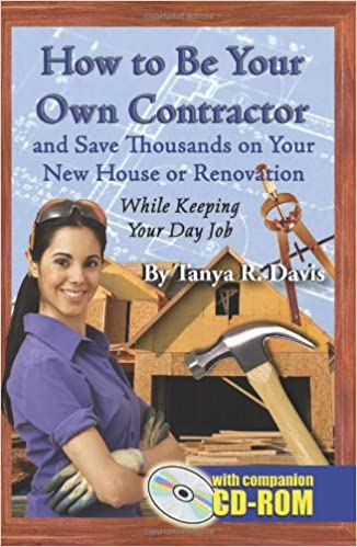 How To Be Your Own Contractor And Save Thousands On Your New House