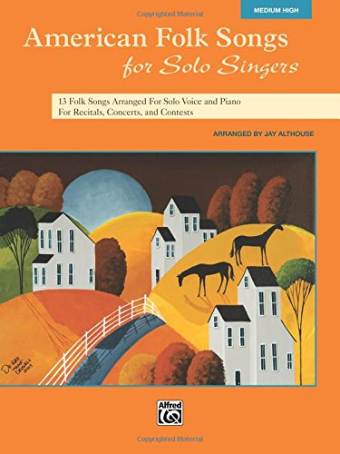 American Folk Songs for Solo Singers: Medium High Voice