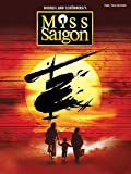img - for Miss Saigon (2017 Broadway Edition): Vocal Selections book / textbook / text book