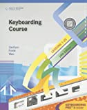 Keyboarding Course, Lesson 1-25 [With CDROM] (College Keyboarding)