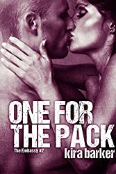 One For The Pack (The Embassy Book 2)