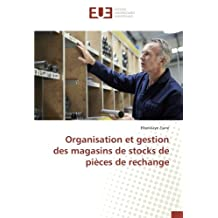 Organisation et gestion des magasins de stocks de pièces de rechange