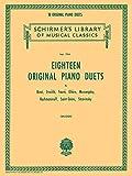 EIGHTEEN ORIGINAL PIANO DUETS18 BIZET DVORAK FAURE GLIERE MUSSORGSKY SAINT-SAENS RACHMA