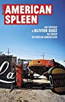 American Spleen : Un voyage d'Olivier Guez au coeur du déclin américain par Guez