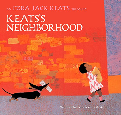 Books : Keats's Neighborhood: An Ezra Jack Keats Treasury