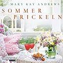 Sommerprickeln Hörbuch von Mary Kay Andrews Gesprochen von: Rike Schmid