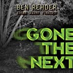 Gone the Next | Ben Rehder