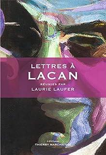 Lettres à Lacan, Laufer, Laurie (Ed.)