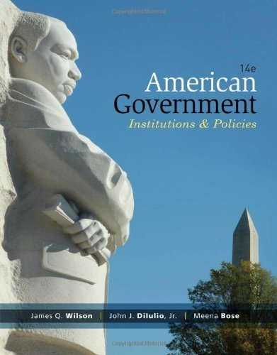 Download By James Q. Wilson - American Government: Institutions and Policies, 14th Edition (14th Edition) (1905-07-21) [Paperback] ebook