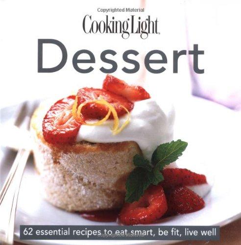 Cooking Light: Dessert (Cooking Light Desserts)