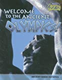 Welcome to the Ancient Olympics!: Ancient Greek Olympics (Raintree Fusion: World History)
