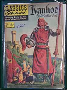 Classics Illustrated No 2 Ivanhoe: Amazon.com: Books