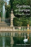 Gardens of Europe, Charles Quest-Ritson, 1870673557