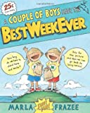 Couple of Boys Have the Best Week Ever, Marla Frazee, 0152060200