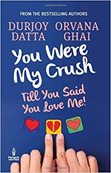 You Were My Crush : Till You Said You Love Me price comparison at Flipkart, Amazon, Crossword, Uread, Bookadda, Landmark, Homeshop18