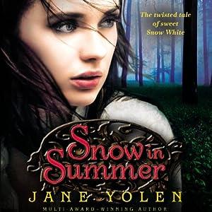 Snow in Summer Audiobook