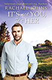 Mills & Boon : It's Not You, It's Her (The McKinnels of Jewell Rock Book 1)