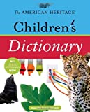 img - for The American Heritage Children's Dictionary (2009-08-03) book / textbook / text book