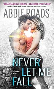 Never Let Me Fall (Fatal Dreams Book 3)