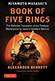 Miyamoto Musashi's Book of Five Rings: A Definitive Translation of the Timeless Masterpiece of Japan's Greatest Samurai