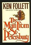 The Man from St. Petersburg, Ken Follett and Random House Value Publishing Staff, 0517435195