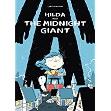 Hilda and the Midnight Giant: Book 2