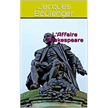 L'Affaire Shakespeare (French Edition)