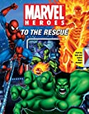 Marvel Heroes to the Rescue, Michael Teitelbaum, 0794414486