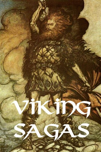 Viking Sagas: Erik the Red, Grettir the Strong, and Kormac the Skald