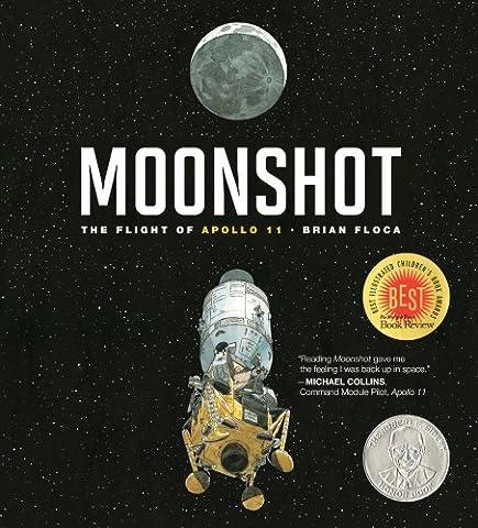 Moonshot: The Flight of Apollo 11 (Richard Jackson Books (Atheneum Hardcover)) - Little Space Explorers