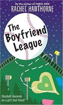 The Boyfriend League by [Hawthorne, Rachel]